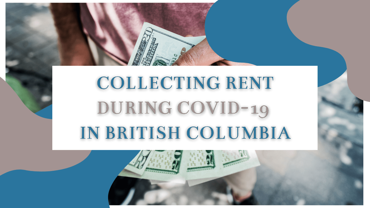 Collecting Rent During COVID-19 in British Columbia