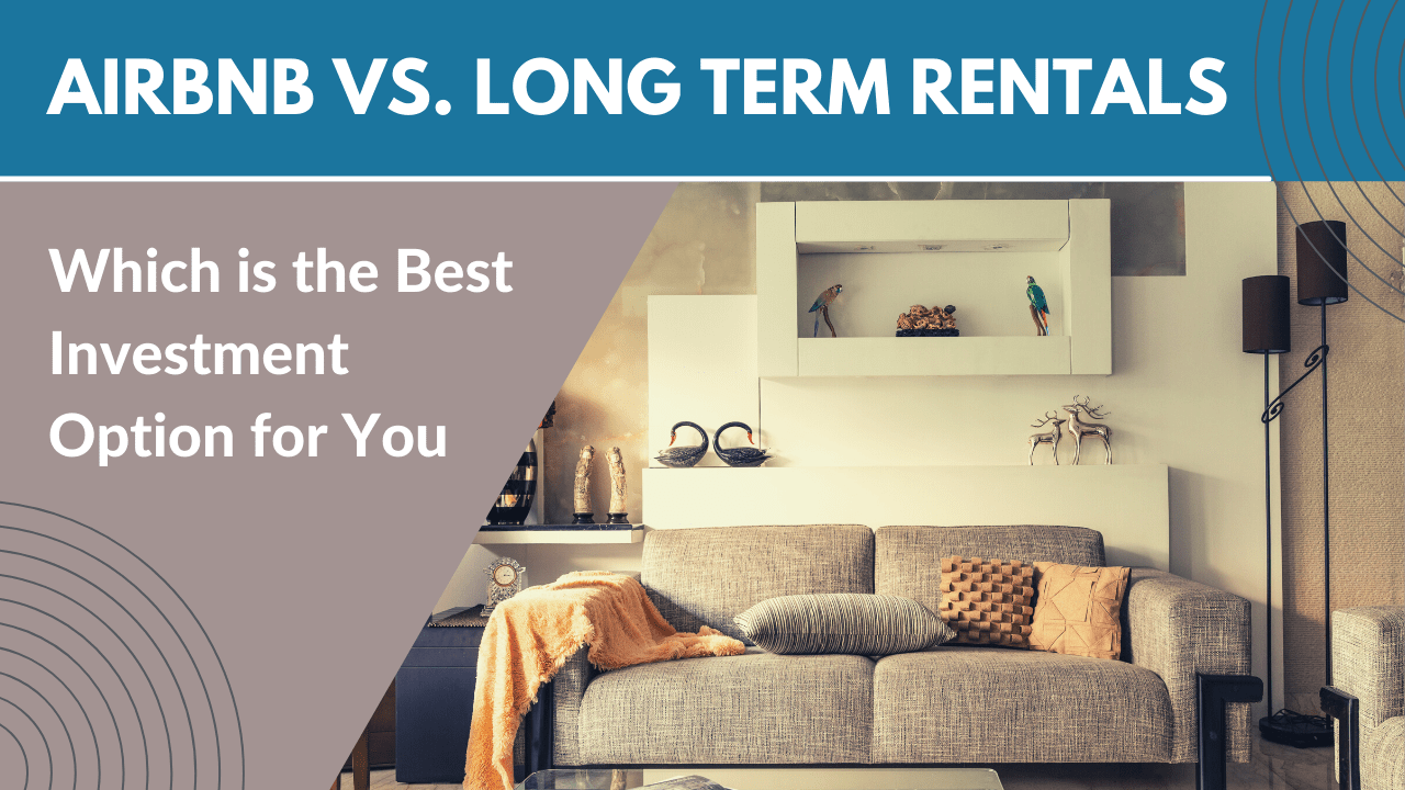 Airbnb vs. Kelowna Long Term Rentals - Which is the Best Investment Option for You - Banner